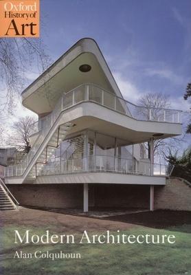 Modern Architecture - Colquhoun, Alan