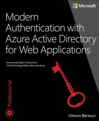 Modern Authentication with Azure Active Directory for Web Applications - Bertocci, Vittorio