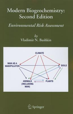 Modern Biogeochemistry: Environmental Risk Assessment - Bashkin, Vladimir N.
