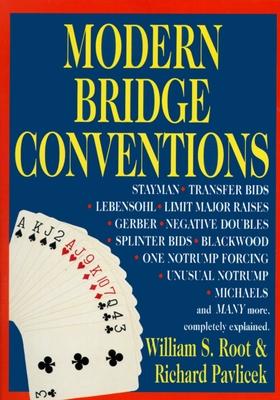 Modern Bridge Conventions - Root, William S, and Pavlicek, Richard
