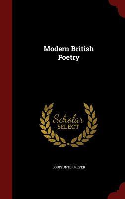 Modern British Poetry - Untermeyer, Louis