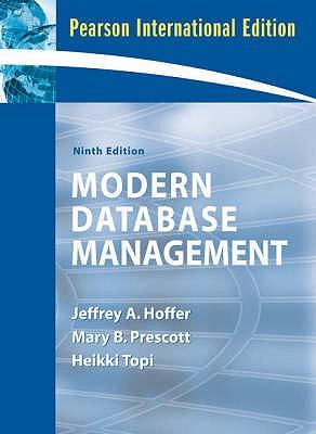 Modern Database Management: International Version - Hoffer, Jeffrey A., and Prescott, Mary B., and Topi, Heikki