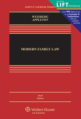 Modern Family Law: Cases and Materials - Weisberg, D Kelly