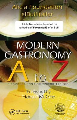 Modern Gastronomy: A to Z - Adria, Ferran