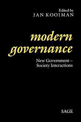 Modern Governance: New Government-Society Interactions - Kooiman, Jan, Professor (Editor)