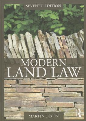 Modern Land Law - Dixon, Martin, M.A
