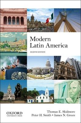 Modern Latin America - Skidmore, Thomas E