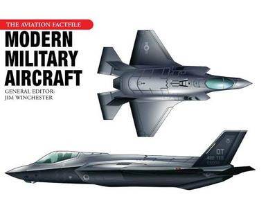 Modern Military Aircraft - Winchester, Jim (Editor)