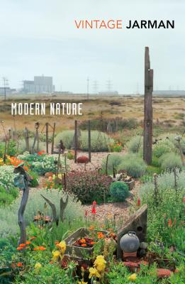 Modern Nature: Journals, 1989 - 1990 - Jarman, Derek, and Laing, Olivia (Introduction by)