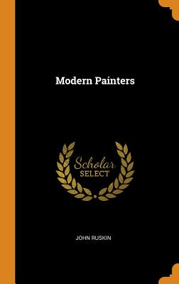 Modern Painters - Ruskin, John