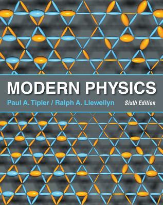 Modern Physics - Tipler, Paul A, and Llewellyn, Ralph
