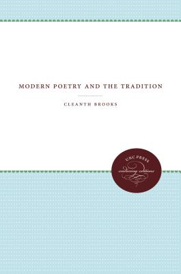 Modern Poetry and the Tradition - Brooks, Cleanth