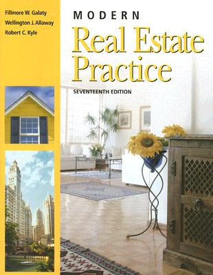 Modern Real Estate Practice - Galaty, Fillmore, and Allaway, Wellington, and Kyle, Robert
