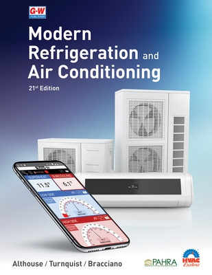 Modern Refrigeration and Air Conditioning - Althouse, Andrew D, and Turnquist, Carl H, and Bracciano, Alfred F