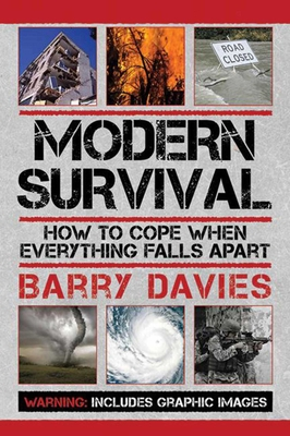 Modern Survival: How to Cope When Everything Falls Apart - Davies, Barry