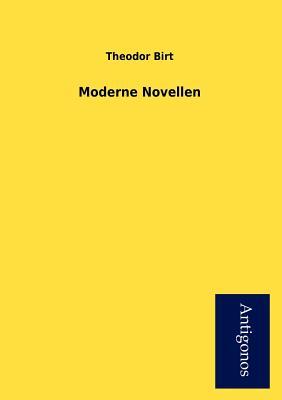 Moderne Novellen - Birt, Theodor