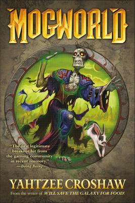 Mogworld - Croshaw, Yahtzee