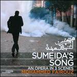Mohammed Fairouz: Sumeida's Song