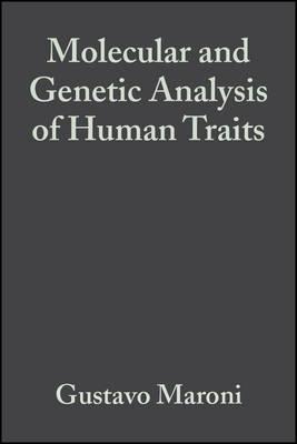 Molecular and Genetic Analysis of Human Trait - Maroni, Gustavo (Editor)