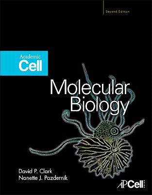 Molecular Biology - Clark, David P