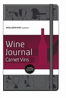 Moleskine Passions Wine Journal/Carnet Vins - Moleskine (Creator)