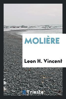 Molière - Vincent, Leon H