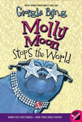 Molly Moon Stops the World - Byng, Georgia
