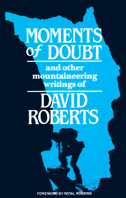Moments of Doubt - Roberts, David, and Robbins, Royal (Foreword by)