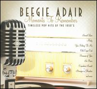 Moments to Remember - Beegie Adair