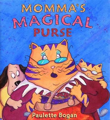 Momma's Magical Purse -