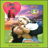 Mommy and Me: Mary Had a Little Lamb [1998] - Various Artists