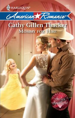 Mommy for Hire - Thacker, Cathy Gillen