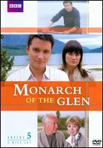 Monarch of the Glen: Series 05