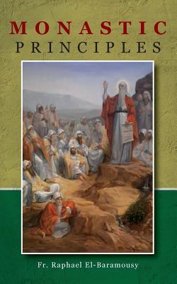 Monastic Principles - El-Baramousy, Raphael