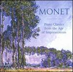 Monet: Piano Classics from the Age of Impressionism