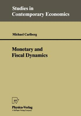 Monetary and Fiscal Dynamics - Carlberg, Michael