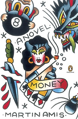 Money: A Suicide Note - Amis, Martin