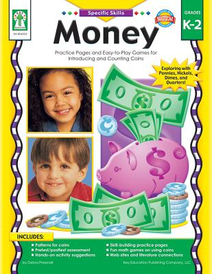 Money, Grades K - 2: Practice Pages and Easy-To-Play Games for Introducing and Counting Coins - Pressnall, Debra Olson