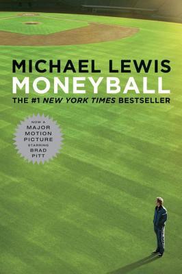 Moneyball: The Art of Winning an Unfair Game - Lewis, Michael