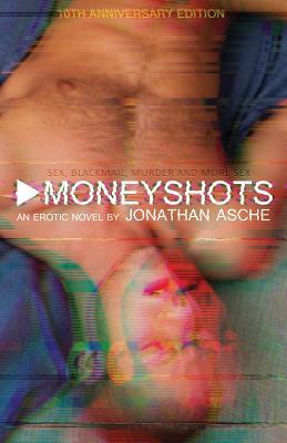 Moneyshots - Asche, Jonathan