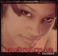 Monique Miller - Monique Miller