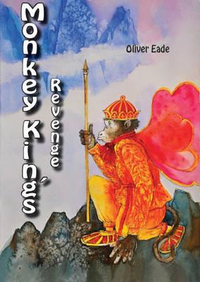Monkey King's Revenge - Eade, Oliver