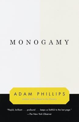 Monogamy - Phillips, Adam