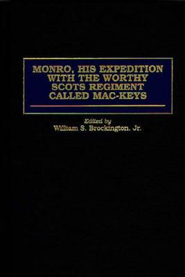 Monro, His Expedition with the Worthy Scots Regiment Called Mac-Keys - Brockington, William S