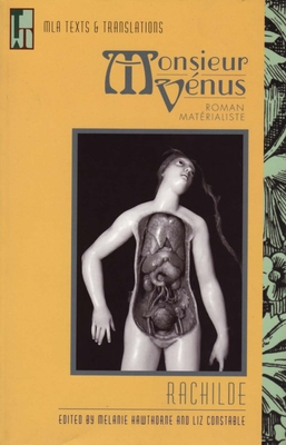 Monsieur Venus: Roman Materialiste - Hawthorne, Melanie (Editor), and Constable, Liz (Editor)
