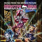 Monster High: Boo York, Boo York [Original TV Soundtrack]