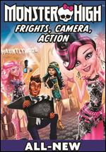 Monster High: Frights, Camera, Action! -