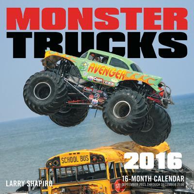 Monster Trucks 2016: 16-Month Calendar September 2015 Through December 2016 -