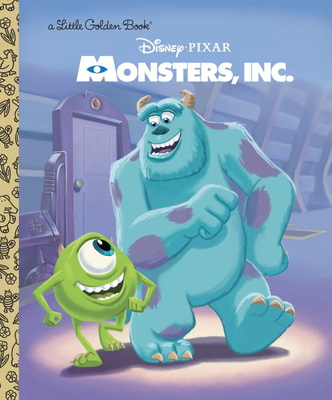 Monsters, Inc. Little Golden Book (Disney/Pixar Monsters, Inc.) - Random House Disney (Illustrator), and Posner-Sanchez, Andrea