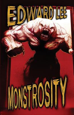 Monstrosity - Lee, Edward, Dr.